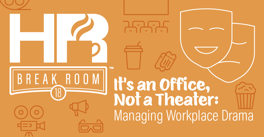 Managing workplace drama HR Breakroom episode banner