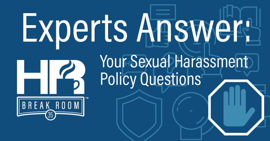 Sexual harassment policy questions HR Breakroom episode banner