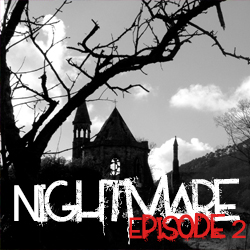 Nightmare Episode 2