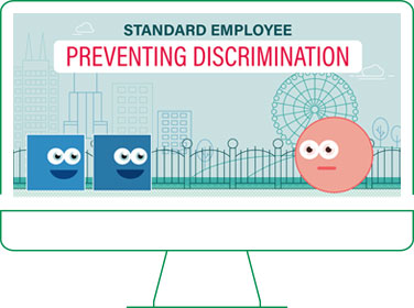 Preventing discrimination and harassment