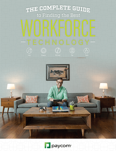 The Complete Guide to Finding the Best Workforce Technology
